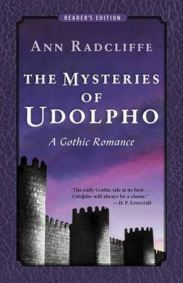 The Mysteries of Udolpho: A Gothic Romance (Reader's Edition)