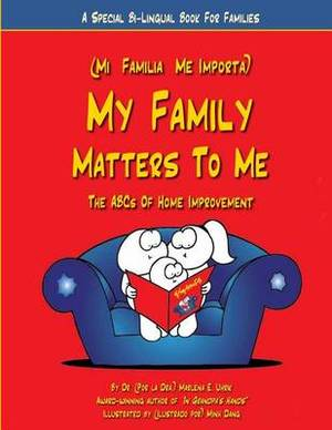 My Family Matters to Me: A Special Bi-Lingual Book for Families