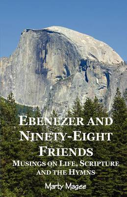 Ebenezer and Ninety-Eight Friends