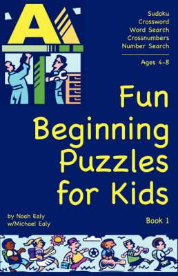Fun Beginning Puzzles for Kids, Book 1