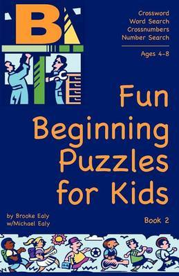 Fun Beginning Puzzles for Kids, Book 2