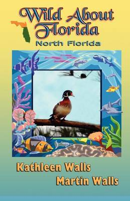 Wild about Florida: North Florida