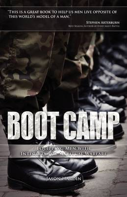 Boot Camp: Equipping Men with Integrity for Spiritual Warfare