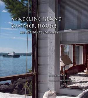 Madeline Island Summer Houses: An Intimate Journey