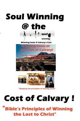 Soul Winning at the Cost of Calvary