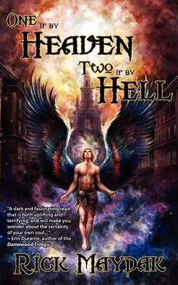 One If by Heaven, Two If by Hell