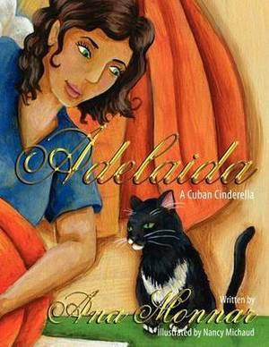 Adelaida: A Cuban Cinderella