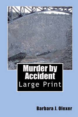 Murder by Accident: Large Print