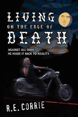 Living on the Edge of Death