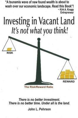 Investing in Vacant Land: It's Not What You Think!