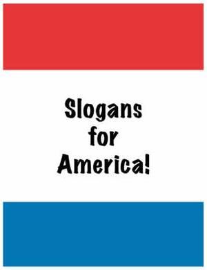 Slogans for America!