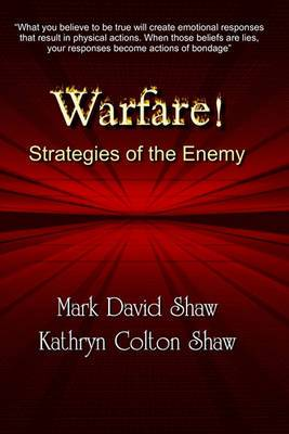 Warfare!: Strategies of the Enemy