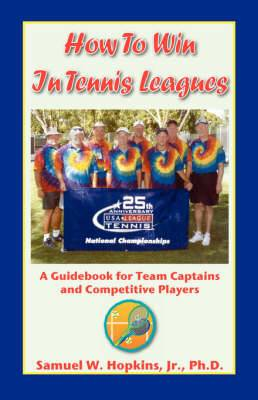 How to Win in Tennis Leagues