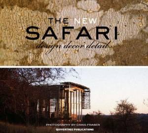 The New Safari: Design/decor/detail