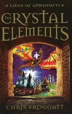 The Crystal Elements: Tales of Ghrymatti