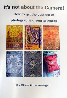 It's Not About the Camera: How to Get the Best Out of Photographing Your Artwork