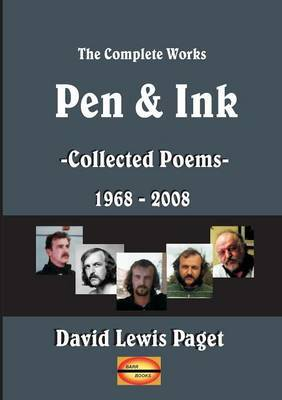 Pen and Ink: Collected Poems - 1968-2008