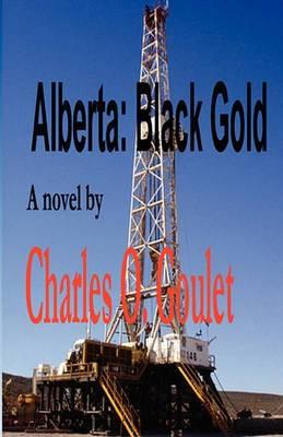 Alberta: Black Gold