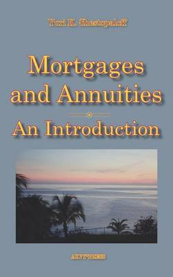 Mortgages and Annuities: an Introduction
