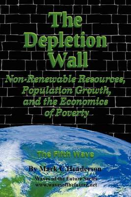 The Depletion Wall: Non-Renewable Resources, Population Growth, and the Economics of Poverty / The Fifth Wave