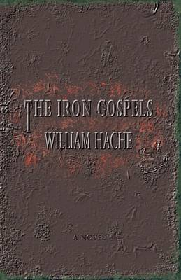 The Iron Gospels