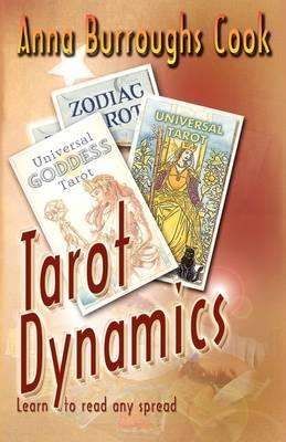 Tarot Dynamics: Learn to Read Any Spread