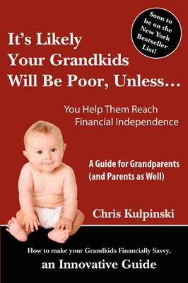 It's Likely Your Grandkids Will Be Poor, Unless...