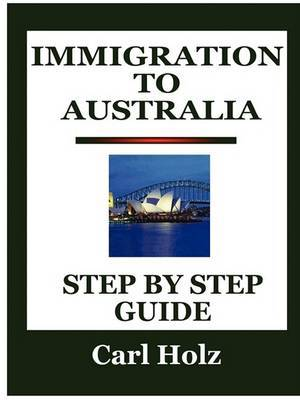 Immigration To Australia: Step By Step Guide