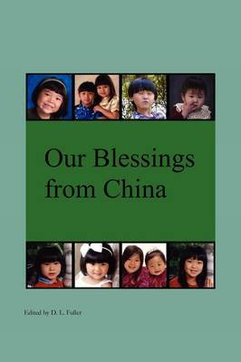 Our Blessings from China