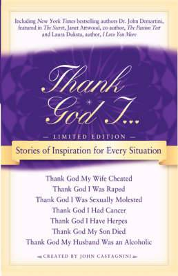 Thank God I: Stories of Inspiration for Every Situation