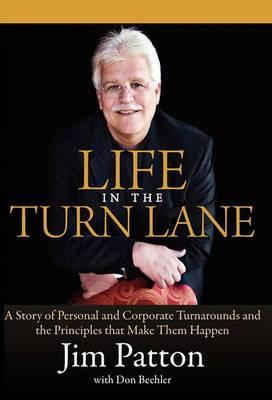 Life in the Turn Lane