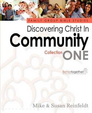 Discovering Christ in Community--Collection 1
