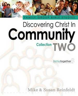 Discovering Christ in Community--Collection 2