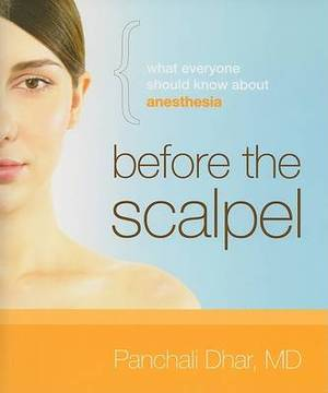 Before the Scalpel: What Everyone Should Know about Anesthesia