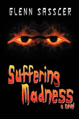 Suffering Madness