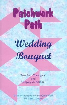 Patchwork Path: Wedding Bouquet