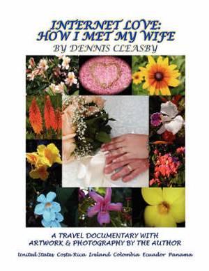 Internet Love: How I Met My Wife