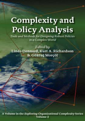 Complexity and Policy Analysis: Tools and Concepts for Designing Robust Policies in a Complex World