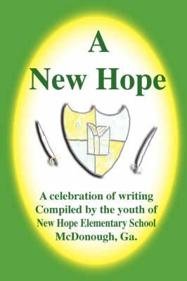 A New Hope; A Celebration of Writing