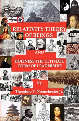 Relativity Theory of Beings: Holiness the Ultimate Form of Leadership