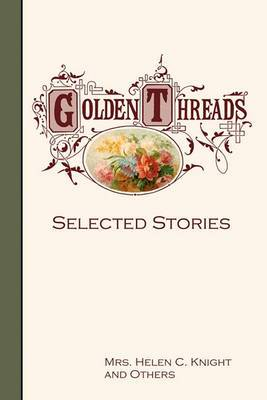 Golden Threads: Selected Stories