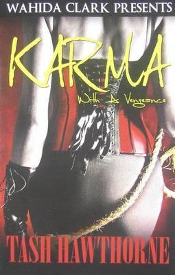 Karma with a Vengeance