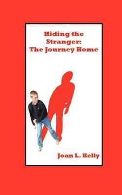 Hiding the Stranger: The Journey Home