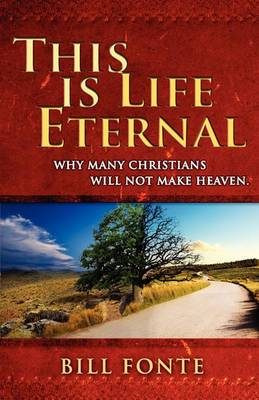 This Is Life Eternal