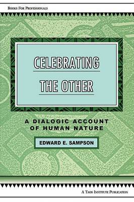 Celebrating the Other: A Dialogic Account of Human Nature