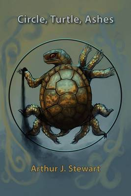 Circle, Turtle, Ashes