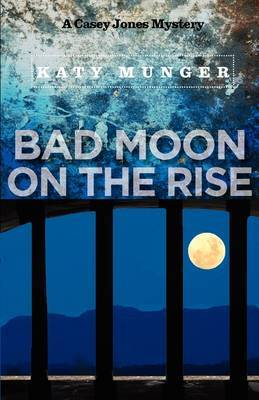 Bad Moon on the Rise