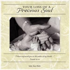 Your Loss of a Precious Soul