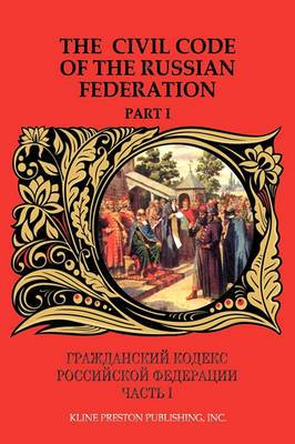 The Civil Code of the Russian Federation