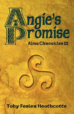 Angie's Promise: Alma Chronicles